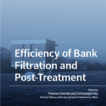 "2019 erschienen: Special Issue ""Efficiency of Bank Filtration and Post-Treatment"" Open access: https://www.mdpi.com/journal/water/special_issues/Bank_Filtration"